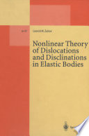 Nonlinear Theory of Dislocations and Disclinations in Elastic Bodies
