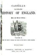 Cassell s Illustrated History of England  From the reign of Edward IV to the death of Queen Elizabeth