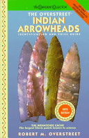 The Overstreet Indian Arrowheads
