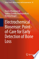 Electrochemical Biosensor  Point of Care for Early Detection of Bone Loss