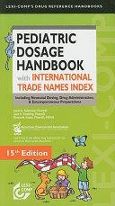 Pediatric Dosage Handbook with International Trade Names Index
