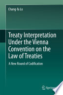 Treaty Interpretation Under the Vienna Convention on the Law of Treaties