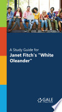 A Study Guide for Janet Fitch s   White Oleander