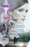 The Orchid Hunter  Mills   Boon Silhouette