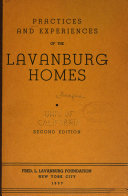 Practices and Experiences of the Lavanburg Homes