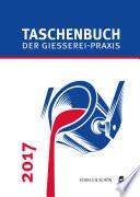Taschenbuch der Gießerei-Praxis 2017