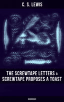 THE SCREWTAPE LETTERS & SCREWTAPE PROPOSES A TOAST (Unabridged) Pdf/ePub eBook