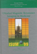 Ultrafast Magnetic Resonance Imaging in Medicine