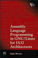 ASSEMBLY LANGUAGE PROGRAMMING IN GNU/LINUS FOR IA32 ARCHITECTURES
