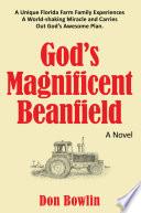 God's Magnificent Beanfield