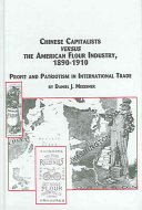Chinese Capitalists Versus The American Flour Industry 1890 1910