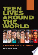 Teen Lives Around The World A Global Encyclopedia 2 Volumes