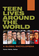 Teen Lives around the World: A Global Encyclopedia [2 volumes]