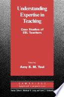 Understanding Expertise In Teaching