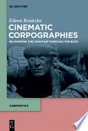 Cinematic Corpographies Book