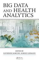 Big Data and Health Analytics