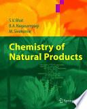 """""""Chemistry of Natural Products"""" by Sujata V. Bhat, B.A. Nagasampagi, Meenakshi Sivakumar"""