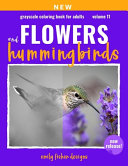 Flower & Hummingbird Grayscale Coloring Book For Adults