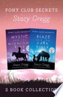 Mystic And Blaze Pony Club Secrets