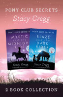 Mystic and Blaze (Pony Club Secrets) Pdf/ePub eBook
