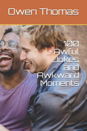 100 Awful Jokes and Awkward Moments