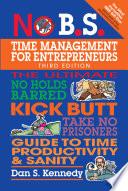 No B S  Time Management for Entrepreneurs