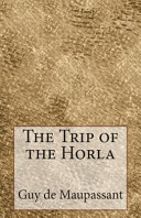 The Trip of the Horla