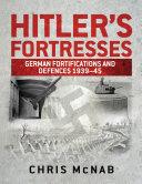 Hitler   s Fortresses
