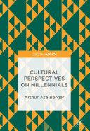 Cultural Perspectives on Millennials