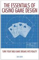 The Essentials of Casino Game Design