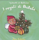 I regali di Natale. I folletti di Belbosco