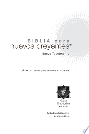 Download Biblia para Nuevos Creyentes Nuevo Testamento NTV Free Books - Dlebooks.net