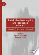 Sustainable Consumption and Production  Volume II