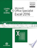 A Visual, Hands-on Approach to Learning Microsoft Excel 2016