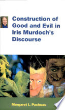 Construction Of Good And Evil In Iris Murdoch S Discourse
