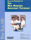Skills And Techniques For The New Nursing Assistant Textbook