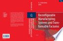Reconfigurable Manufacturing Systems And Transformable Factories Book PDF