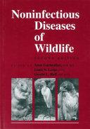 Non Infectious Diseases of Wildlife