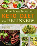 The Complete 5 Ingredient Keto Diet For Beginners