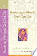 Becoming a Woman God Can Use Book
