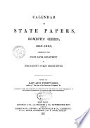 Calendar of State Papers, Preserved in the State Paper Department of Her Majesty's Public Record Office