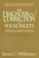 The Diagnosis Correction Of Vocal Faults Book