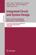 Integrated Circuit and System Design  Power and Timing Modeling  Optimization and Simulation
