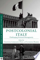 Postcolonial Italy  : Challenging National Homogeneity