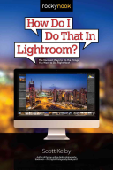 How Do I Do That in Lightroom  Book
