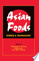 """Asian Foods: Science and Technology"" by Catharina Y.W. Ang, Keshun Liu, Yao-Wen Huang"