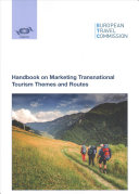 Handbook on Marketing Transnational Tourism Themes and Routes