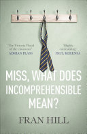 Miss  What Does Incomprehensible Mean