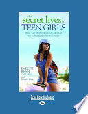 The Secret Lives of Teen Girls