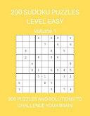 200 Sudoku Puzzles Level Easy Volume 1